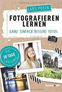 Das Buch: Fotografieren Lernen