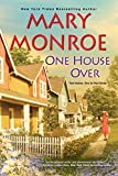 One House Over (The Neighbors Series Book 1)