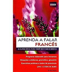 Aprenda a Falar Francês. O Curso Ideal Para Você Dominar o Idioma (+ 2 CDs)