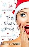 The Santa Drag