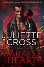 Darkest Heart by Juliette Cross