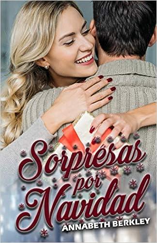 Sorpresas por Navidad de Annabeth Berkley