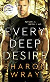 Every Deep Desire (Deadly Force Book 1)
