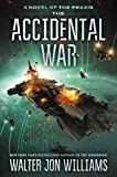 The Accidental War: A Novel (Praxis)