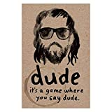 North Star Games Dude Card Game