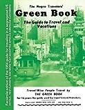 The Negro Travelers' Green Book: 1954 Facsimile Edition