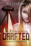 Drafted (Homeworld Trilogy #1)[A War of the Worlds Retelling] by [Hook, Holly]