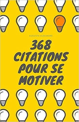 368 citations pour se motiver