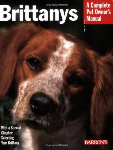 Brittanys-Complete-Pet-Owners-Manual-Paperback--March-1-2008