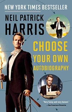Neil Patrick Harris: Choose Your Own Autobiography by [Harris, Neil Patrick]