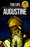 The Life and Prayers of Saint Augustine