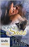 Sassy Ever After: Bonnie Sass (Kindle Worlds Novella)
