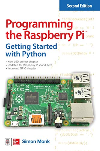 Programming the Raspberry Pi, Second Edition: Getting Started with Python