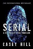 SERIAL: Like Scarpetta? You'll LOVE Steel. (CSI Reilly Steel Book 1)
