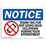 OSHA Notice Sign - Notice No Cell Phone During Your Appointment | Rigid Plastic Sign | Protect Your Business, Work Site, Warehouse & Shop Area | Made in The USA