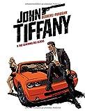 John Tiffany 1: Das Geheimnis des Glücks