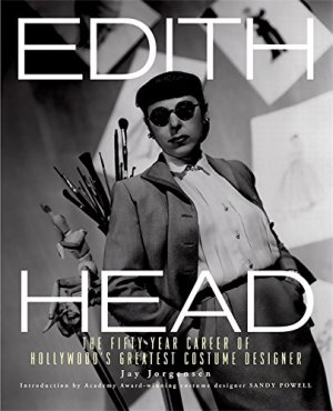 Edith Head: The Fifty-Year Career of Hollywood's Greatest Costume Designer