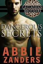 Dangerous Secrets by Abbie Zanders