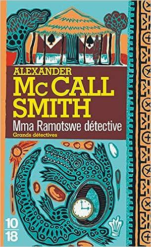 les enquêtes de mma ramotswe