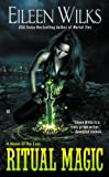 Ritual Magic (World of the Lupi Book 10)