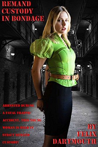 Remand Prisoner In Bondage Part 1 Beautiful Talented Women Unjustly Imprisoned In Bondage