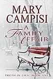 A Family Affair: A Small Town Family Saga (Truth in Lies Book 1)