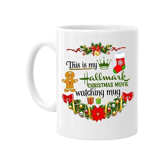 Christmas Mug, This Is My Hallmark Christmas Movie Watching Mug Coffee Mug Cup, Funny Xmas Gift for Women Men Kids Mom Dad Friends, 11 Ounce