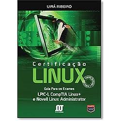 Certificação Linux. Guia Para os Exames