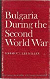 Bulgaria During the Second World War