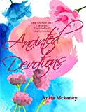 Anointed Devotions: Time with God that's Unrushed,  Unhurried and Deeply Personal
