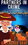 Partners In Crime (Hubbert & Lil Cozy Mystery Series Book 1)