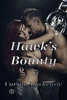 Hawk's Bounty by Carson Mackenzie