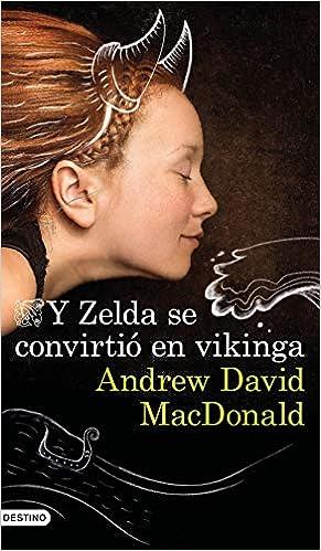 Y Zelda se convirtió en vikinga de Andrew David MacDonald