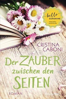 Cristina Caboni: Der Zauber zwischen den Seiten