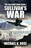 Sullivan's War (The Sullivan Saga Book 1)