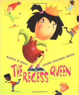 The Recess Queen by Alexis O'Neil is perfect for teaching lessons on bullying, friendship, and self-concept.