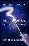THE TRIGGAMS: Jennifer's Journey: A Magical Experience by [Darling, Harriet]