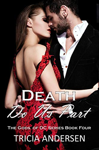 Death Do Us Part (Gods of DC Book 4) by [Andersen, Tricia]