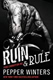 Ruin & Rule (Pure Corruption Book 1)