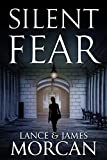 Silent Fear (A novel inspired by true crimes)