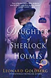 The Daughter of Sherlock Holmes: A Mystery (The Daughter of Sherlock Holmes Mysteries Book 1)