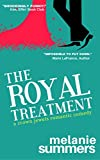 The Royal Treatment: A Crown Jewels Romantic Comedy, Book 1