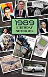 1989 Birthday Notebook: a great alternative to a card