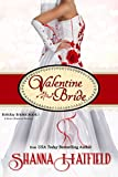 Valentine Bride: (A Sweet Romance Novella) (Holiday Brides Book 1)