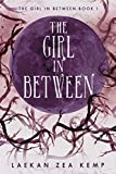 The Girl In Between: The Girl In Between Series Book 1