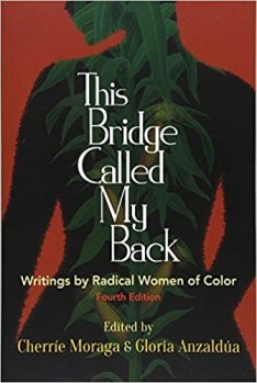 Image result for this bridge called my back writings by radical women of color