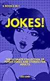 Jokes: 6 books in 1: The Ultimate Collection of Funny Jokes and Stories for Adults