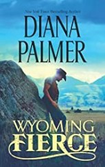 Wyoming Fierce (Wyoming Men Book 2)