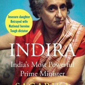 Indira: India's Most Powerful Prime Minister by Sagarika Ghose