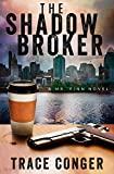 The Shadow Broker (Mr. Finn Book 1)